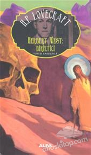 HERBERT WEST DİRİLTİCİ ( TOPLU ESERLER 5 )