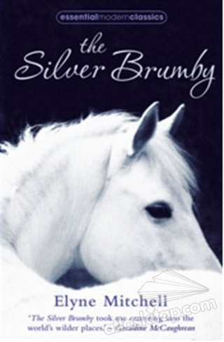 THE SİLVER BRUMBY (ESSENTİAL MODERN CLASSİCS) (  )