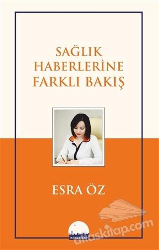 SAĞLIK HABERLERİNE FARKLI BAKIŞ (  )