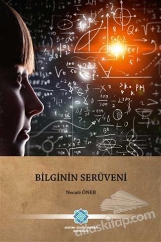 BİLGİNİN SERÜVENİ (  )