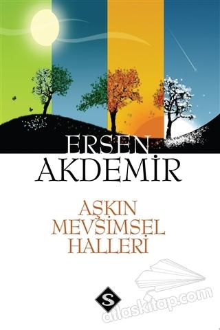 AŞKIN MEVSİMSEL HALLERİ (  )