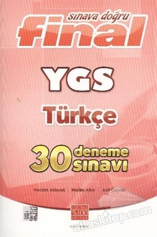 FİNAL SINAVA DOĞRU YGS TÜRKÇE 30 DENEME SINAVI (  )