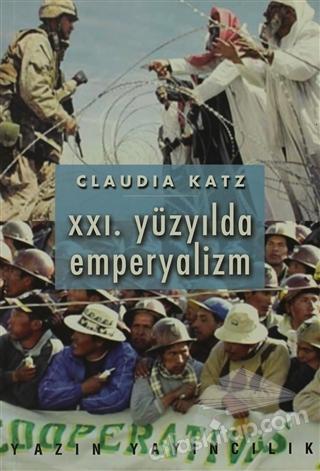 21. YÜZYILDA EMPERYALİZM (  )