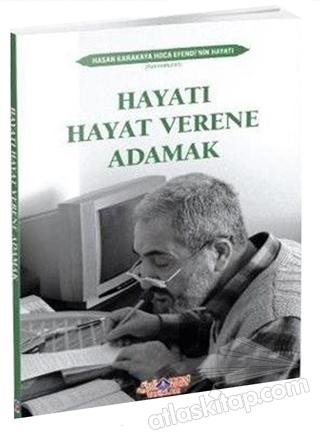 HAYATI HAYAT VERENE ADAMAK (  )