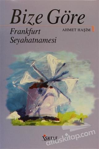 BİZE GÖRE FRANKFURT SEYAHATNAMESİ (  )