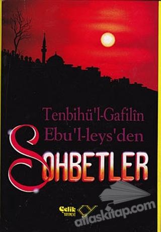SOHBETLER / TENBİHU'L - GAFİLİN (GAFİLLERE UYARI) 1. HAMUR (  )