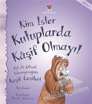 KİM İSTER KUTUPLARDA KAŞİF OLMAYI! (  )