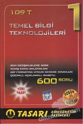 109 T - TEMEL BİLGİ TEKNOLOJİLERİ 1 (  )