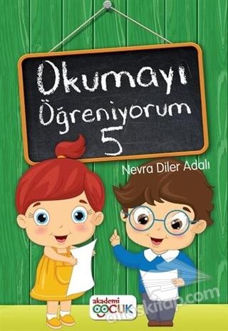 OKUMAYI ÖĞRENİYORUM - 5 (  )