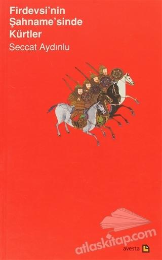 FİRDEVSİ'NİN ŞAHNAME'SİNDE KÜRTLER (  )