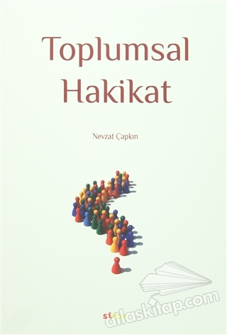 TOPLUMSAL HAKİKAT (  )