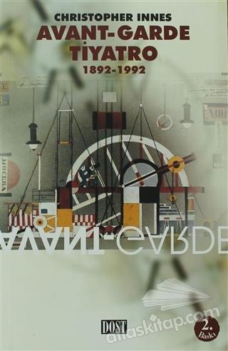 AVANT-GARDE TİYATRO 1892-1992 (  )