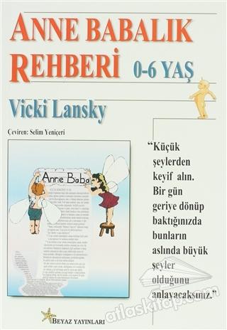 ANNE BABALIK REHBERİ 0-6 YAŞ (  )