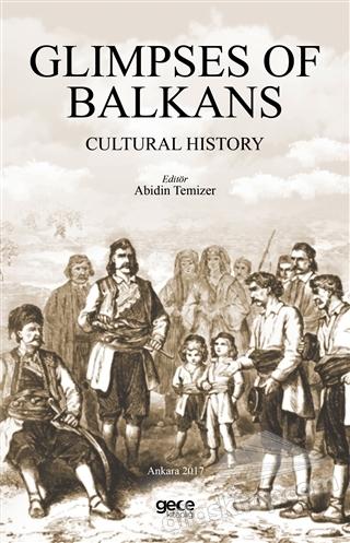 GLİMPSES OF BALKANS ( CULTURAL HİSTORY )