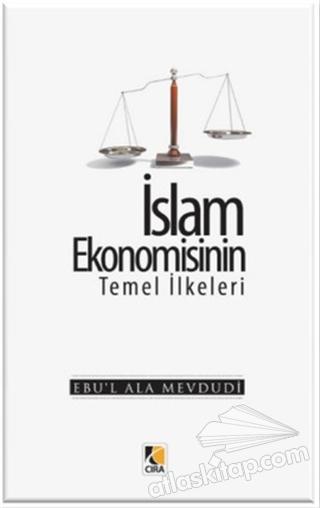 İSLAM EKONOMİSİNİN TEMEL İLKELERİ (  )