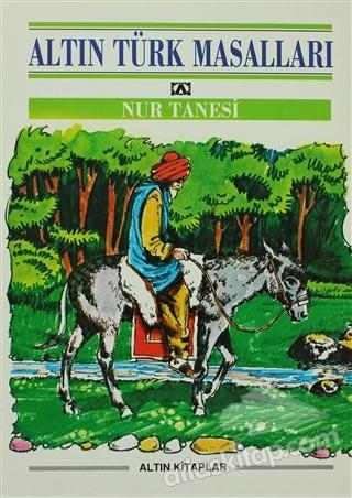 NUR TANESİ ( ALTIN TÜRK MASALLARI 1 )