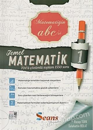 TEMEL MATEMATİK - 1 ÇÖZÜMLÜ SORU BANKASI (  )