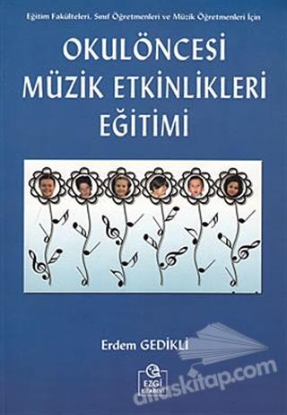 OKUL ÖNCESİ MÜZİK ETKİNLİKLERİ EĞİTİMİ (  )