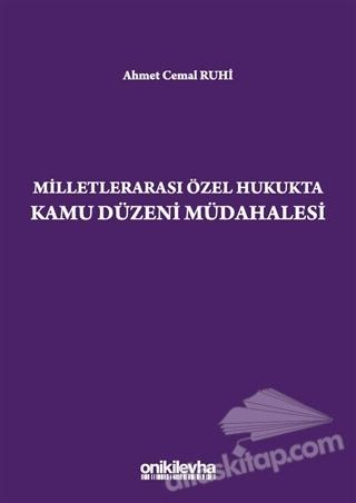 MİLLETLERARASI ÖZEL HUKUKTA KAMU DÜZENİ MÜDAHALESİ (  )