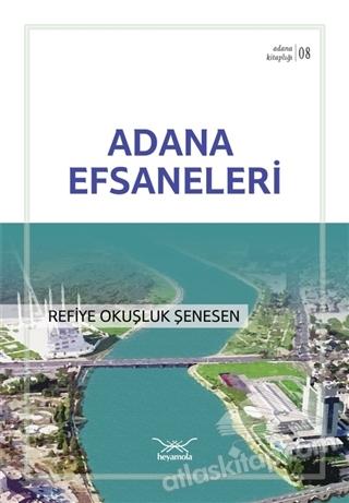 ADANA EFSANELERİ (  )