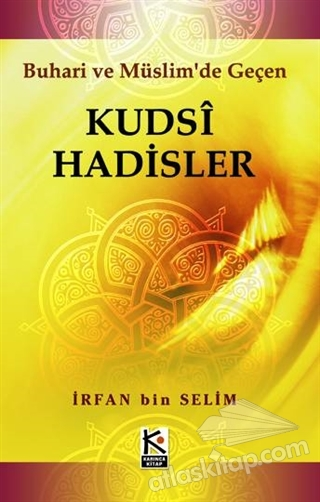 KUDSİ HADİSLER (  )
