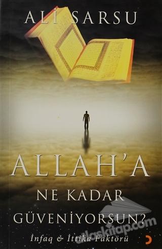 ALLAH'A NE KADAR GÜVENİYORSUN? ( İNFAQ - İTTİKA FAKTÖRÜ )