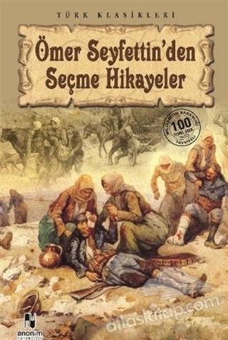 ÖMER SEYFETTİN'DEN SEÇME HİKAYELER (  )
