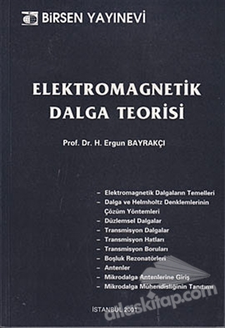 ELEKTROMAGNETİK DALGA TEORİSİ (  )