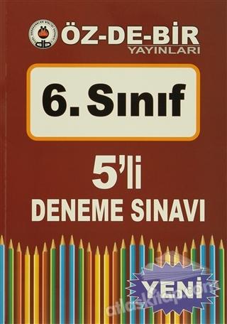 ÖZDEBİR 6. SINIF 5'Lİ DENEME SINAVI (  )