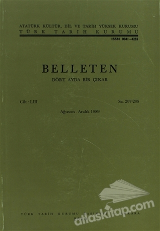 BELLETEN SAYI: 207 - 208 CİLT: 53 (  )