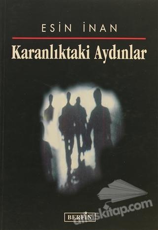KARANLIKTAKİ AYDINLAR (  )