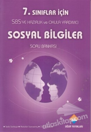 7. SINIFLAR İÇİN SBS'YE HAZIRLIK VE OKULA YARDIMCI SOSYAL BİLGİLER SORU BANKASI (  )