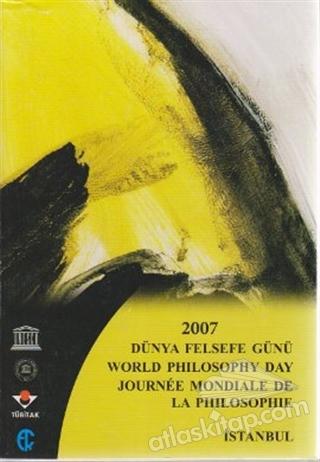 2007 DÜNYA FELSEFE GÜNÜ (  )