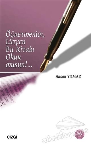 ÖĞRETMENİM, LÜTFEN BU KİTABI OKUR MUSUN!.. (  )