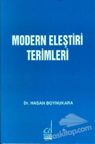 MODERN ELEŞTİRİ TERİMLERİ (  )