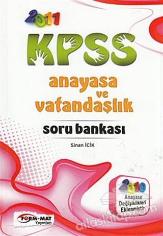 2011 KPSS ANAYASA VE VATANDAŞLIK SORU BANKASI (  )