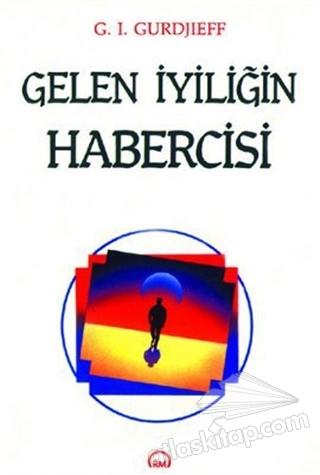 GELEN İYİLİĞİN HABERCİSİ (  )