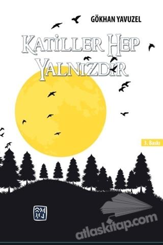 KATİLLER HEP YALNIZDIR (  )