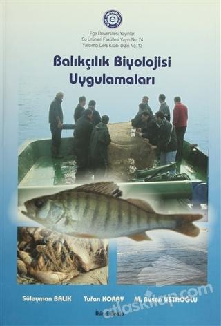 BALIKÇILIK BİYOLOJİSİ UYGULAMALARI (  )