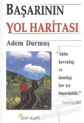 BAŞARININ YOL HARİTASI (  )