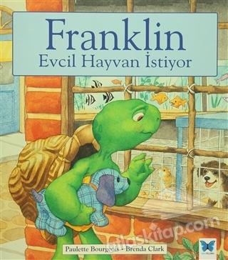 FRANKLİN EVCİL HAYVAN İSTİYOR (  )