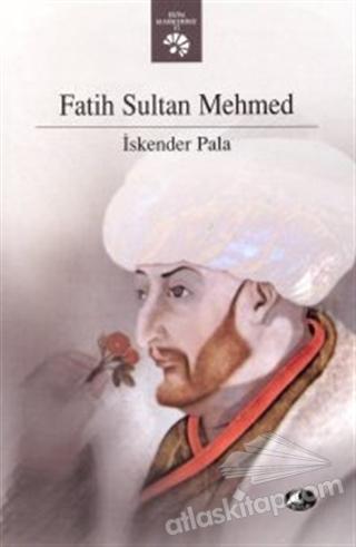 FATİH SULTAN MEHMET (  )