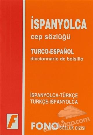 İSPANYOLCA / TÜRKÇE - TÜRKÇE/ İSPANYOLCA CEP SÖZLÜĞÜ (  )