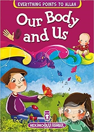 OUR BODY AND US (  )