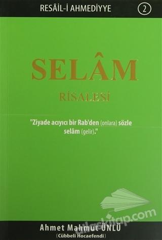 SELAM RİSALESİ ( RESAİL-İ AHMEDİYYE 2 )
