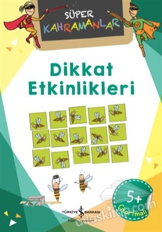 DİKKAT ETKİNLİKLERİ - SÜPER KAHRAMANLAR (  )