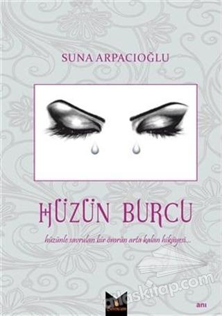 HÜZÜN BURCU (  )