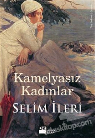 KAMELYASIZ KADINLAR (  )