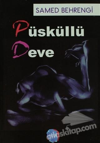 PÜSKÜLLÜ DEVE (  )