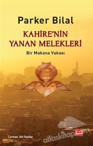 KAHİRE'NİN YANAN MELEKLERİ ( BİR MAKANA VAKASI )